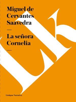 cover image of La señora Cornelia