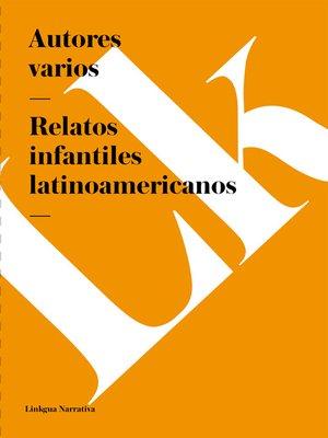 cover image of Relatos infantiles latinoamericanos