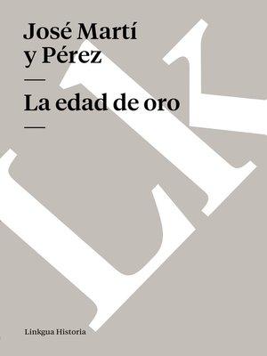 cover image of La edad de oro