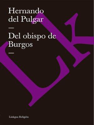 cover image of Del obispo de Burgos