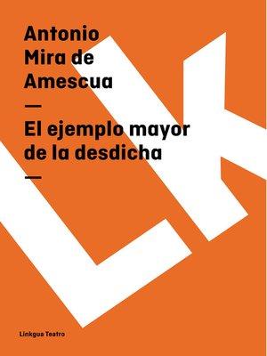 cover image of El ejemplo mayor de la desdicha