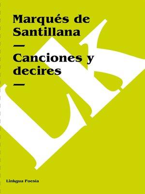 cover image of Canciones y decires
