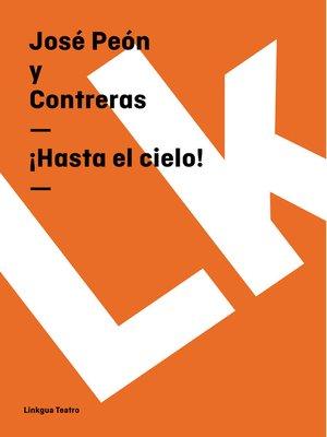 cover image of ¡Hasta el cielo!