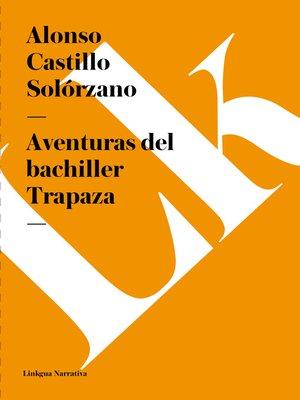 cover image of Aventuras del bachiller Trapaza
