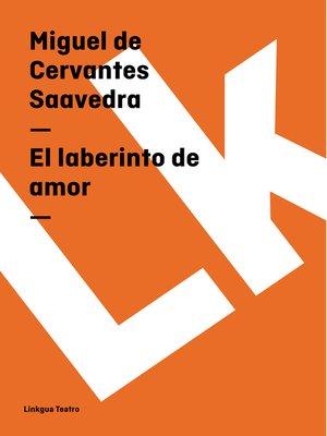 cover image of El laberinto de amor