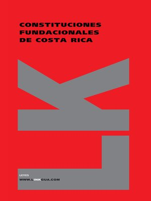 cover image of Constituciones fundacionales de Costa Rica