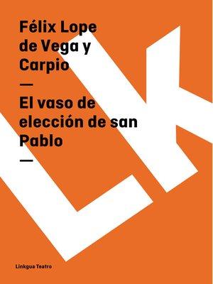 cover image of El vaso de elección de san Pablo