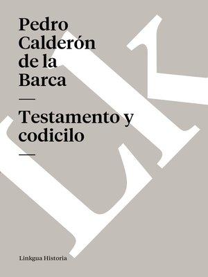 cover image of Testamento y codicilo