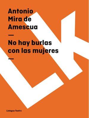 cover image of No hay burlas con las mujeres