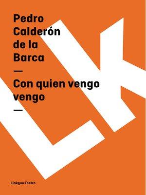 cover image of Con quien vengo vengo