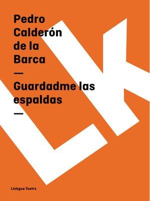 cover image of Guardadme las espaldas