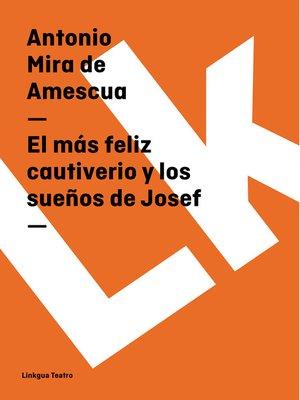 cover image of El más feliz cautiverio y los sueños de Josef
