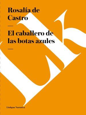 cover image of El caballero de las botas azules