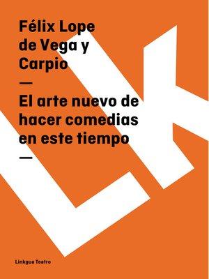 cover image of El arte nuevo de hacer comedias en este tiempo