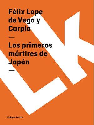 cover image of Los primeros mártires de Japón