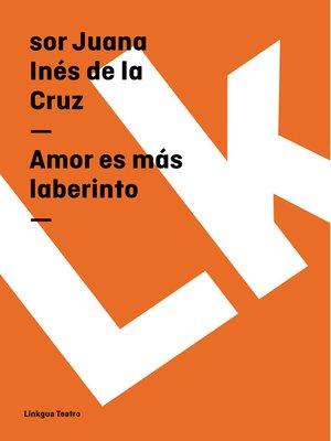 cover image of Amor es más laberinto