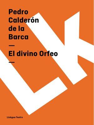 cover image of El divino Orfeo