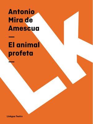 cover image of El animal profeta