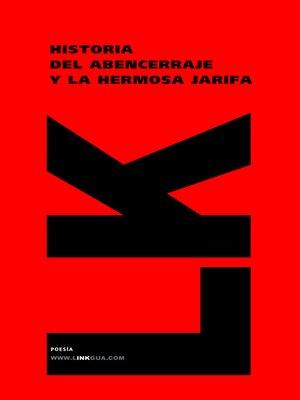 cover image of Historia del Abencerraje y la hermosa Jarifa