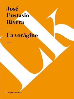cover image of La vorágine