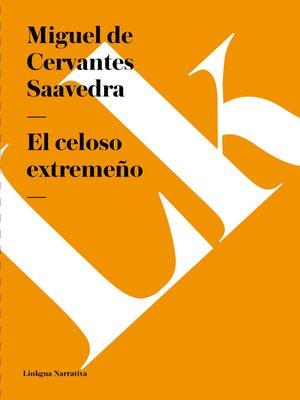 cover image of El celoso extremeño