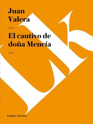 cover image of El cautivo de doña Mencía
