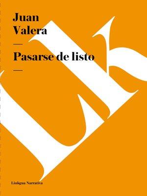 cover image of Pasarse de listo