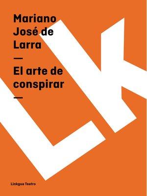cover image of El arte de conspirar