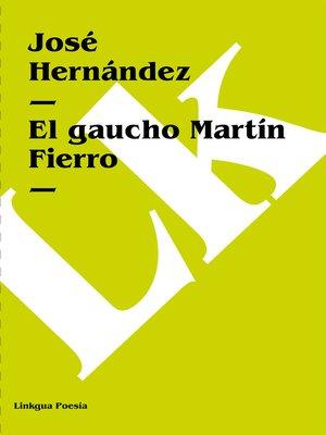 cover image of El gaucho Martín Fierro