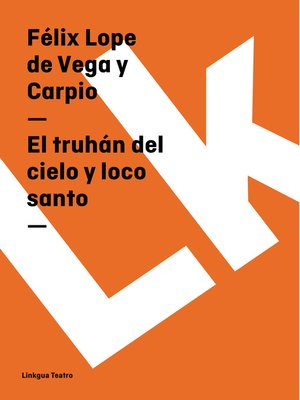 cover image of El truhán del cielo y loco santo