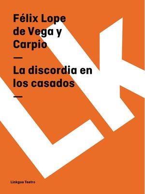 cover image of La discordia en los casados