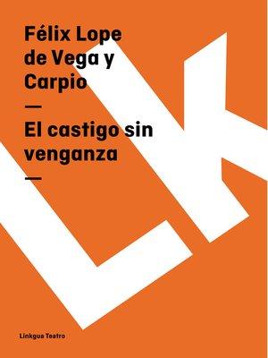 cover image of El castigo sin venganza