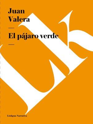 cover image of El pájaro verde