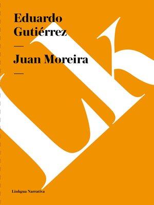 cover image of Juan Moreira