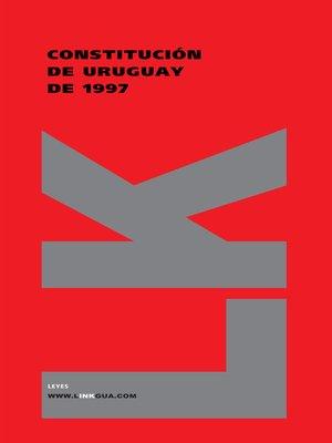 cover image of Constitución de Uruguay de 1997