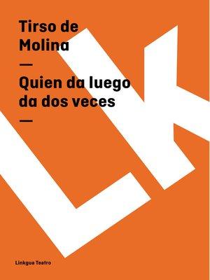 cover image of Quien da luego da dos veces