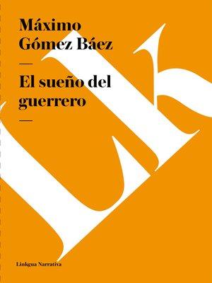 cover image of El sueño del guerrero