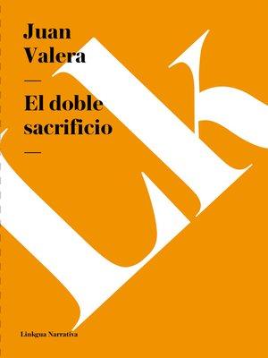cover image of El doble sacrificio