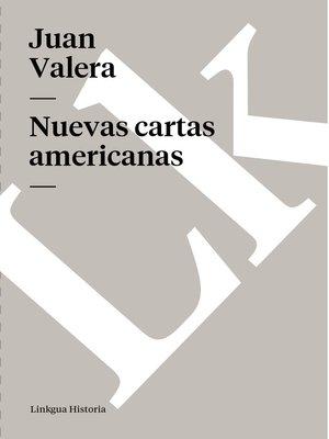 cover image of Nuevas cartas americanas