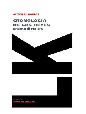 cover image of Cronología de los reyes españoles