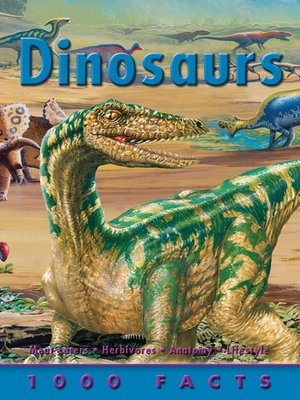 cover image of 1000 Facts Dinosaurs