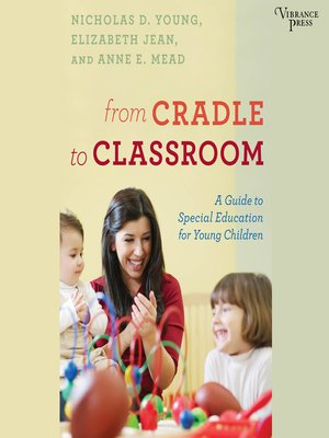 cover image of From Cradle to Classroom