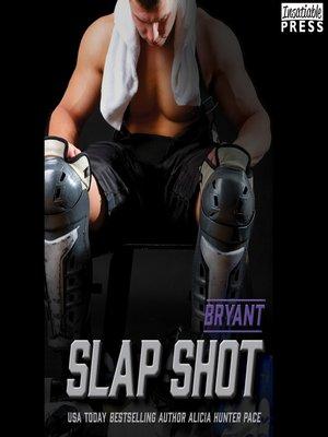 cover image of Slap Shot: Bryant