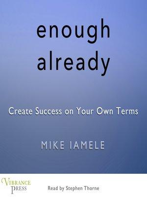 cover image of Enough Already