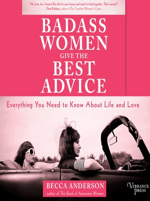 cover image of Badass Women Give the Best Advice