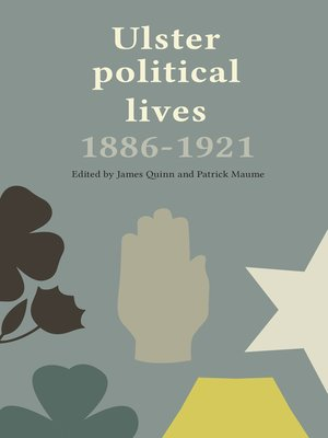 cover image of Ulster Political Lives, 1886–1921