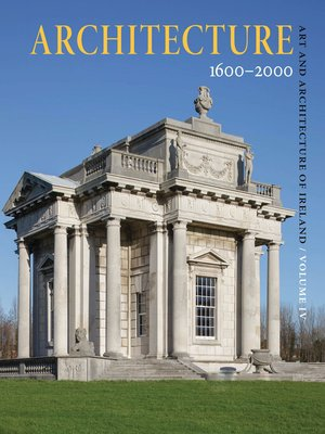 cover image of Art and Architecture of Ireland Volume IV