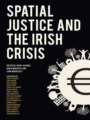 cover image of Spatial Justice and the Irish Crisis