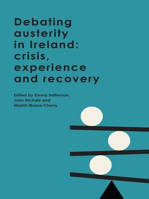 cover image of Debating austerity in Ireland