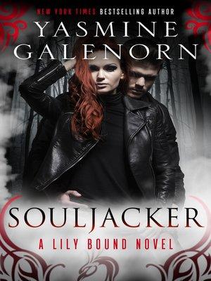 cover image of Souljacker--A Lily Bound Novel